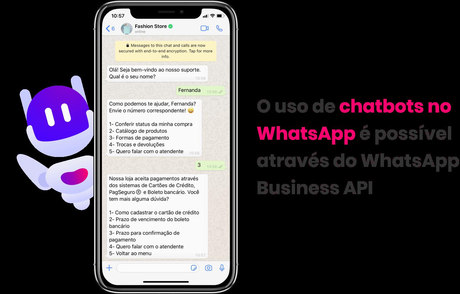 O atendimento via WhatsApp com chatbots é possível graças ao WhatsApp Business API.